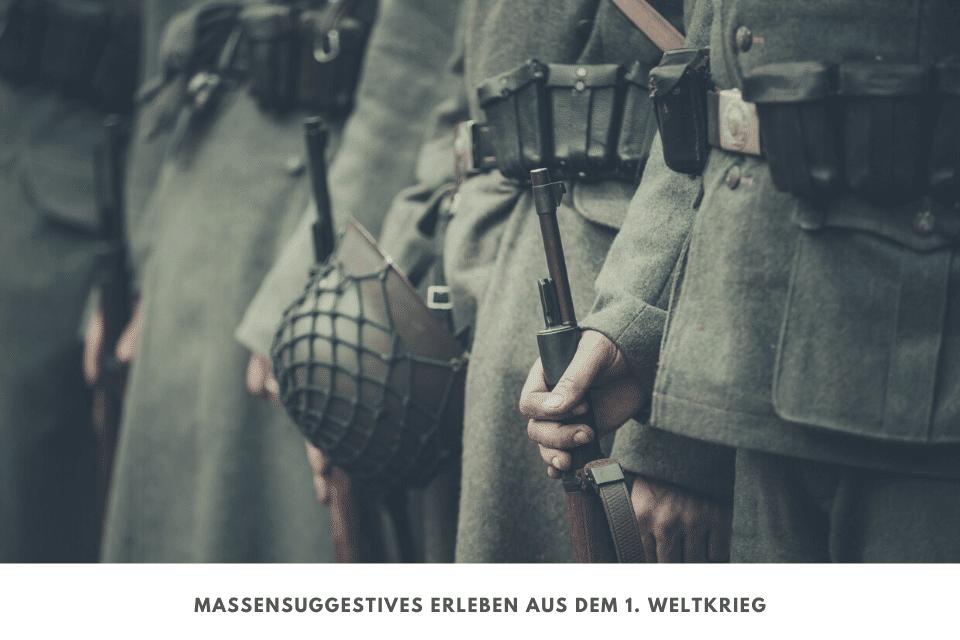 massensuggestion unter Soldaten im ersten weltkrieg